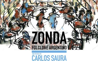 "Carlos Saura  estrena ""Zonda: Folclore Argentino"""